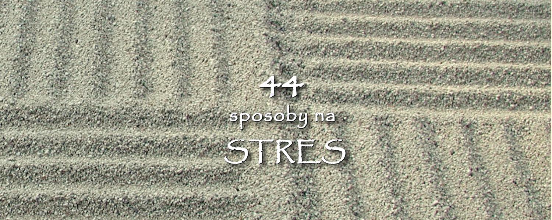 sposoby  na stres 44 -slajd