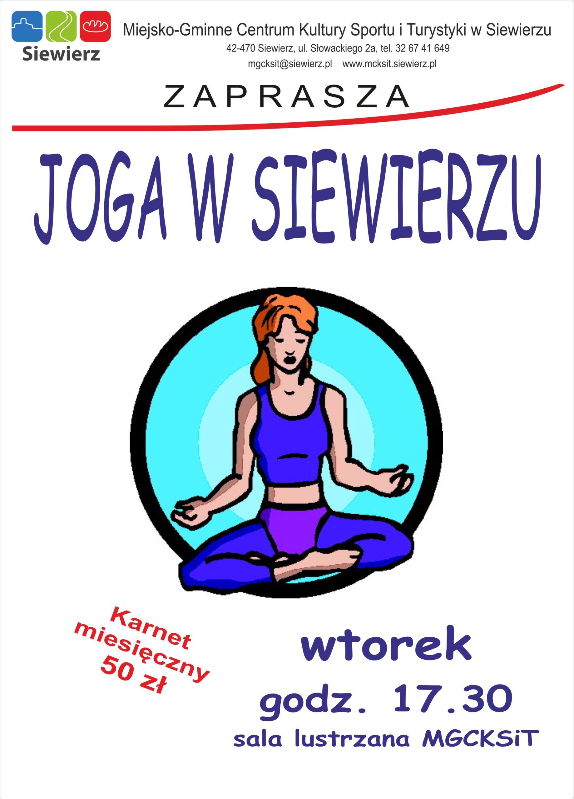 Joga w Siewierzu to ładowanie akumulatorów, rehabilitacja oraz dbałość o zdrowie i kondycję fizyczną oraz spokojny, klarowny umysł.